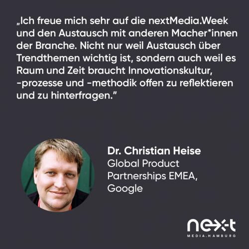 Statement von Dr. Christian Heise, Google, zur nextMedia.Week