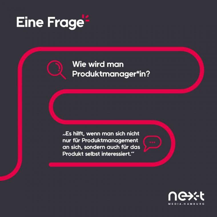 """Wie wird man Produktmanager*in? """"Es hilft, wenn man sich nicht nur für Produktmanagement an sich, sondern auch für das Produkt selbst interessiert"""""""