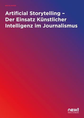 White Paper: Artificial Storytelling – Der Einsatz Künstlicher Intelligenz im Journalismus
